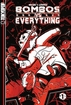 Bombos vs. Everything <br>Graphic Novels