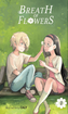 Breath of Flowers <br> Graphic Novels