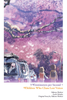 Children Who Chase Lost Voices from Deep Below / 5 Centimeters per Second <br> Novels