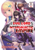 I'm the Evil Lord of an Intergalactic Empire <br> Novels