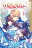 I Was Reincarnated as the Villainess in an Otome Game <br> Graphic Novels