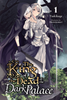 King of the Dead at the Dark Palace <br> Novels