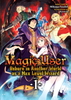 Magic User Reborn <br> in Another World <br> as a Max Level Wizard <br> Novels