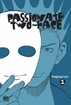 Passionate Two-Face <br>Graphic Novels