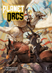 Planet of the Orcs <br> Novels