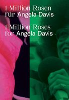 1 Million Roses for Angela Davis