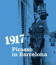1917: Picasso in Barcelona
