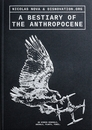 A Bestiary of the Anthropocene
