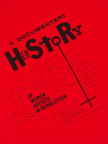 A Documentary HerStory of Women Artists in Revolution