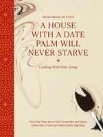 A House with a Date Palm Will Never Starve