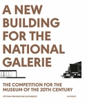 A New Building for the Nationalgalerie
