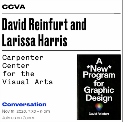A *New* Program for Graphic Design: The Carpenter Center presents David Reinfurt and Larissa Harris in conversation