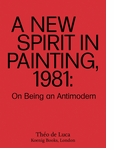 A New Spirit in Painting, 1981
