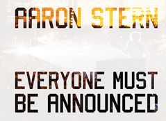 Aaron Stern: Everyone Must Be Announced