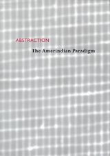 Abstraction: The Amerindian Paradigm