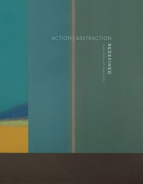 Action Abstraction Redefined: Modern Native Art