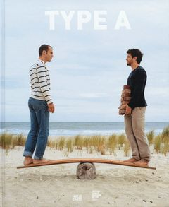 Adam Ames & Andrew Bordwin: Type A