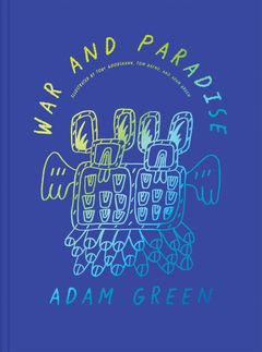 Adam Green: War and Paradise