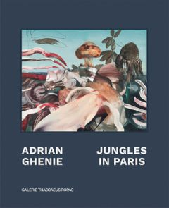 Adrian Ghenie: Jungles in Paris