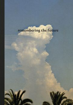 Albarrán Cabrera: Remembering the Future