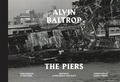 Alvin Baltrop: The Piers