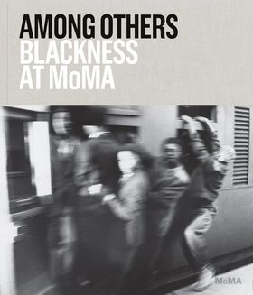 Among Others: Blackness at MoMA