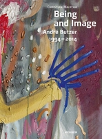 André Butzer: Being and Image