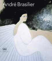 Andre Brasilier: 200 Masterpieces, 1954 - 2013