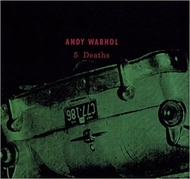 Andy Warhol: 5 Deaths