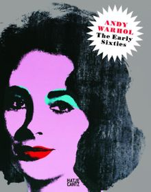 Andy Warhol: The Early Sixties