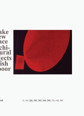 Anish Kapoor: Make New Space. Architectural Projects
