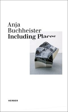 Anja Buchheister: Including Places