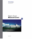 Annette Gigon/Mike Guyer: Museum Liner Appenzell