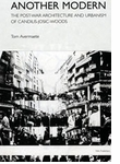 Another Modern: The Post-War Architecture and Urbanism of Candilis-Josic-Woods