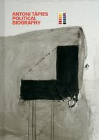 Antoni Tàpies: Political Biography