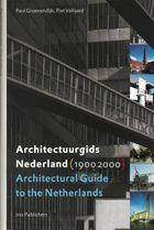 Architectural Guide to the Netherlands 1900-2000
