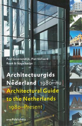 Architectural Guide to the Netherlands: 1980-Present