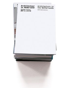 Architecture in the Netherlands: Yearbook 2013-14