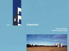 Argentina: Altamira Building and Florencia Raigal House