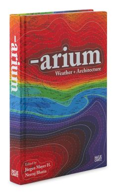Arium: Weather & Architecture