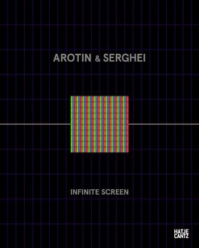 Arotin & Serghei: Infinite Screen