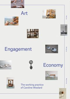 Art, Engagement, Economy: the Working Practice of Caroline Woolard