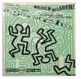 Keith Haring's album art for Malcolm McLaren & The World's Famous Supreme Team Show is reproduced from 'Art & Vinyl.'