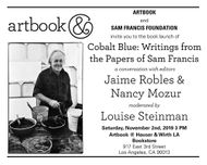 Artbook at Hauser & Wirth Los Angeles presents the launch of 'Cobalt Blue: Writings from the Papers of Sam Francis'