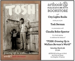 Artbook at Hauser & Wirth Los Angeles presents Tosh Berman and Claudia Bohn-Spector on 'TOSH: Growing Up in Wallace Berman's World'