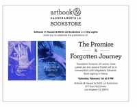Artbook @ Hauser & Wirth LA Bookstore presents 'The Promise' and 'Forgotten Journey' panel