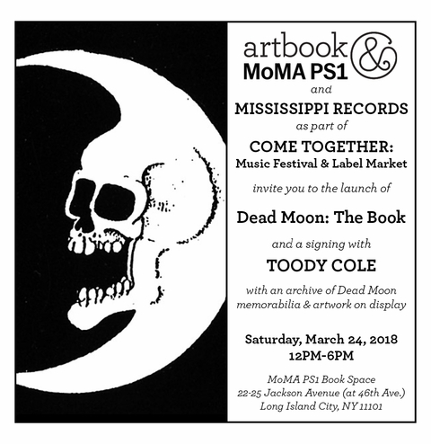 Artbook @ MoMA PS1 and Mississippi Records launch 'Dead Moon: The Book' in the MoMA PS1 Book Space
