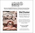 Artbook @ MoMA PS1 Bookstore presents Hal Foster in conversation with Leah Dickerman for 'Brutal Aesthetics: Dubuffet, Bataille, Jorn, Paolozzi, Oldenburg'