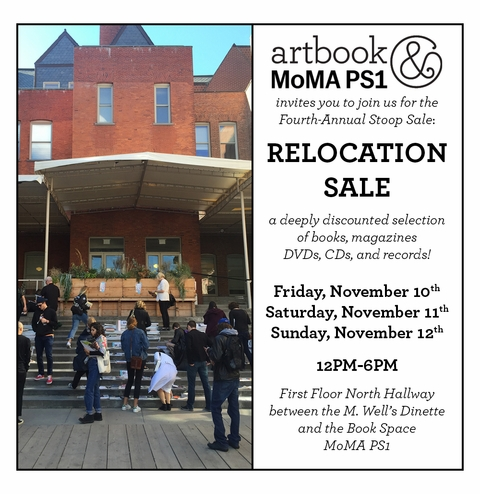 Artbook @ MoMA PS1 Fourth-Annual Stoop Sale: The Relocation Sale