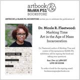 Artbook @ MoMA PS1 presents Dr. Nicole R. Fleetwood signing and speaking on 'Marking Time: Art in the Age of Mass Incarceration'